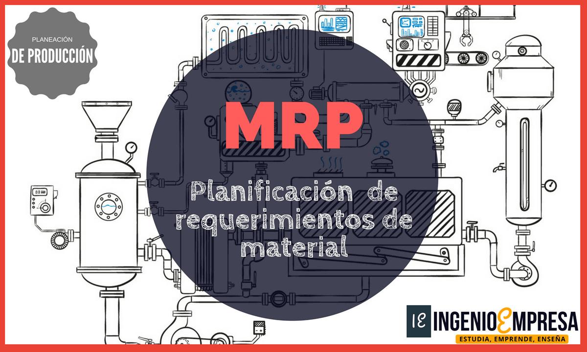 Planificación de requerimientos de material MRP